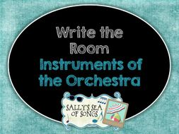 Write the Room:  Instruments of the Orchestra