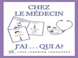 GCSE FRENCH: J'ai... Qui a? CHEZ LE MÉDECIN - French vocabulary game