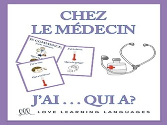 GCSE FRENCH: J'ai... Qui a? CHEZ LE MÉDECIN - French vocabulary game
