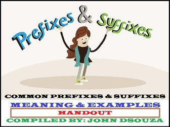 COMMON PREFIXES AND SUFFIXES: SCAFFOLDING NOTES
