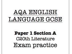 AQA English Lang GCSE C20th Fiction extracts and exam style qs