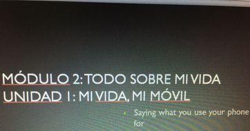 Viva 2 - Módulo 2 - Unidad 1 Mi vida, mi móvil