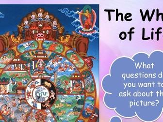 Wheel of Life - KS3 Buddhism