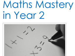 A Guide to Mastery In Maths in Year 2