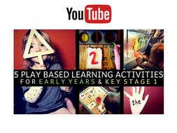 5 PLAY ACTIVITIES FOR CHILDREN IN THE EYFS / KEY STAGE ONE