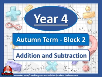 Year 4 - Addition and Subtraction - Autumn Block 2 - White Rose Maths