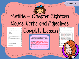 Nouns, Verbs and Adjectives Complete Lesson – Matilda
