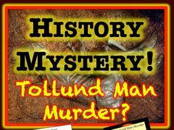 Tollund Man Murder Mystery - interpreting evidence using inference