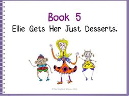 Growth Mindset - Book 5 – Ellie Gets Her Just Desserts by The World Of Whyse.
