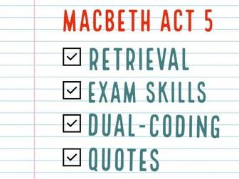 Macbeth Act 5 Consolidation / Revision Tasks
