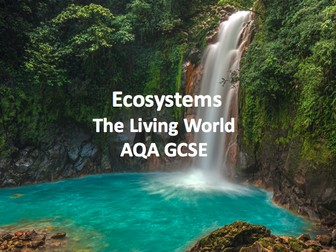 The Living World - Ecosystems