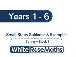 White Rose Maths - Spring - Block 1 - Years 1 - 6