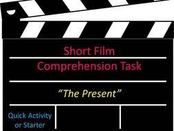Short Film Comprehension Task The Present Quick Activity or Starter
