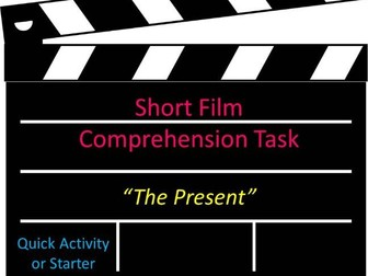 Short Film Comprehension Task The Present Quick Activity or Starter