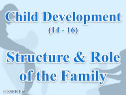 1.4 Child Development - Parenthood - Family Structure & Functions