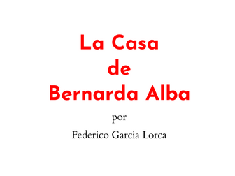 La Casa de Bernarda Alba: Student directed reading activities