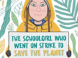 Greta's Story: Greta Thunberg Teaching Resources