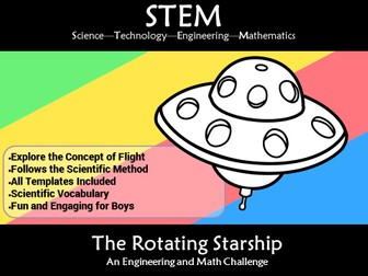 STEM Flight Rotating Starship: A Science and Engineering Challenge