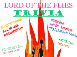 LORD OF THE FLIES TRIVIA 50 QUESTIONS - ALL IN ONE PLACE - DOWNLOAD AND GO