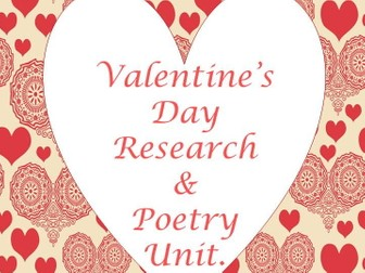 Valentine Day Research and Poetry Mini Unit.