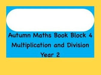 Multiplication and Division - full scheme of work for 4 weeks.