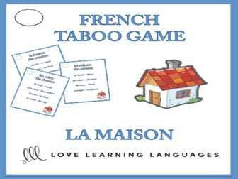 GCSE FRENCH: La Maison - French Taboo Speaking Game