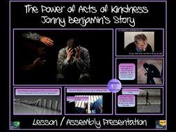 Kindness: Johnny Benjamin's Story