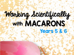 Working Scientifically with Cookies for Years 5 &6 **UPDATED