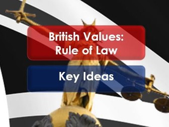 Citizenship: British Values: Rule of Law