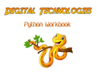 Digital Technologies - Python Workbook + Exam (Full Term of Work)
