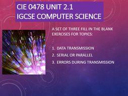 Computer Science iGCSE 0478 - Unit 2.1 - Data Transmission