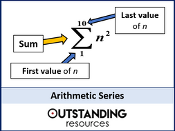 Sequences 6 - Arithmetic Series (+ worksheet)