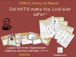 Edexcel GCSE Superpower Relations & Cold War Lesson 10: 'Did NATO make the Cold War safer?'