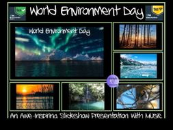 World Environment Day: Slideshow-  Music and Awe-Inspiring Images