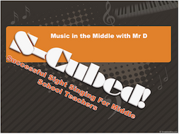 S-Cubed Bundle!  How to teach Sight Singing to Middle School Beginners