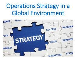 Operations Strategy in a Global Environment (Operation Management)