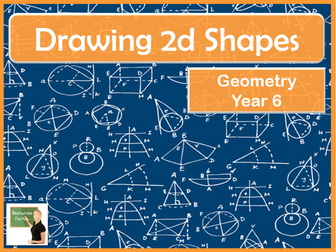 Maths- Drawing 2d Shapes Year 6