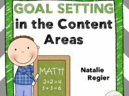 Goal Setting in Content Areas: Problem Solving, Presentations, and Other Projects