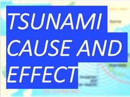 Tsunami! The Causes and Effects? Natural Hazards