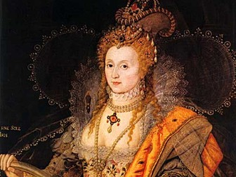 Source Investigation: Queen Elizabeth I 1558 - 1603