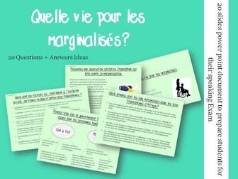 Quelle vie pour les marginalisés  - Questions/Answers for the speaking exam (French A2 Exclusion)