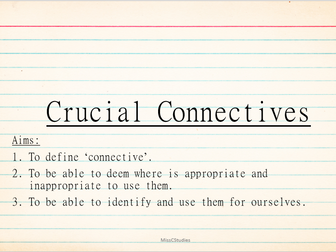 Crucial Connectives