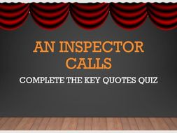 GCSE AQA EDEXCEL Revision for An Inspector Calls - Complete the Key Quotes Quiz