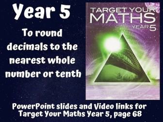 Rounding Decimals – To round decimals to the nearest whole number or tenth (Year 5)