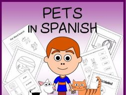 Spanish Pets Vocabulary Sheets, Worksheets, Matching & Bingo Games