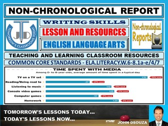 NON-CHRONOLOGICAL REPORT WRITING : LESSON PLAN AND RESOURCES