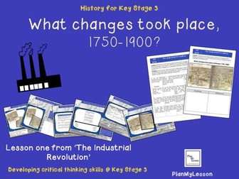 The Industrial Revolution.  L1 'What changes took place in Britain, 1750-1900?'
