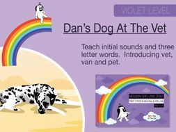 5. Phonics And Spelling Practice: Dan's Dog At The Vet