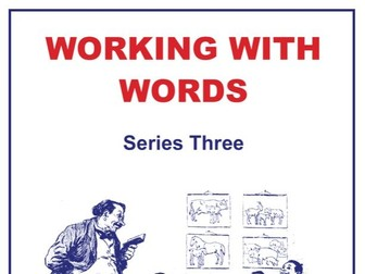 40-lesson Working With Words Series Three Scheme of Work