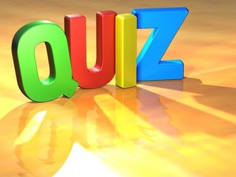 QUIZ TIME 2017 - A GENERAL KNOWLEDGE QUIZ FOR THE END OF TERM